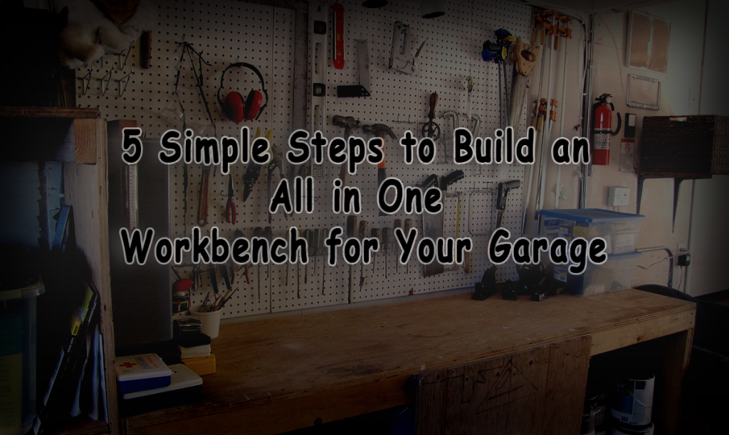 Build an All in One Workbench