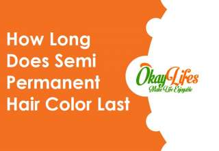 How Long Does Semi Permanent Hair Color Last