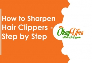 How to Sharpen Hair Clippers - Step by Step